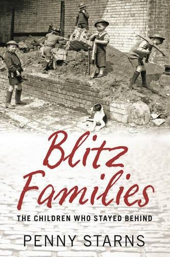 Download Blitz Families: The Children who Stayed Behind pdf epub