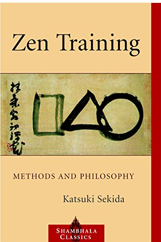 Zen Training: Methods and Philosophy (Shambhala Classics)