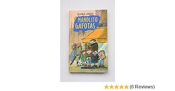 Manolito Gafotas: Elvira Lindo: 9788422657101: Amazon.com: Books