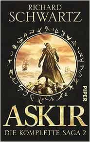 Download Askir Die Komplette Saga 1 Das Geheimnis Von Askir 1 3 By Richard Schwartz