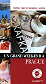 Un Grand Week-end à Prague par Goult-Lejeune