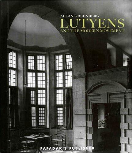 Lutyens /& The Modern Movement