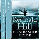 The Stranger House | Reginald Hill