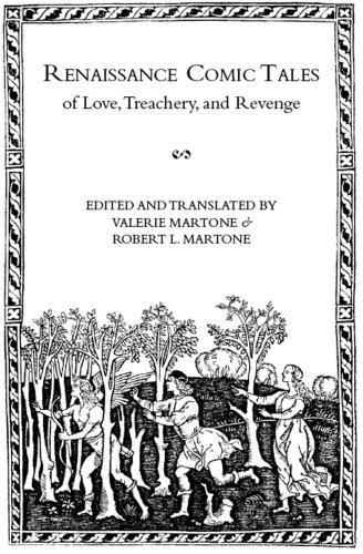 Renaissance Comic Tales of Love, Treachery, and Revenge