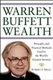 Warren Buffett Wealth, Robert P. Miles, 0471465119