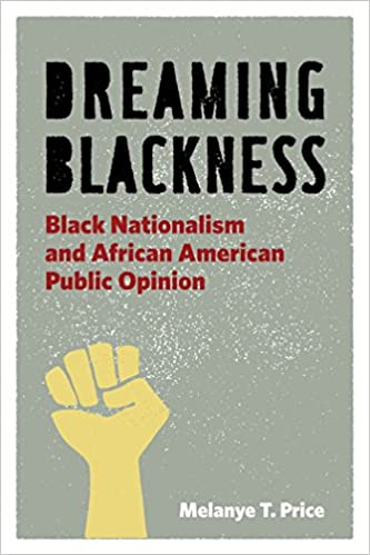 Making Sense Of African American >> Dreaming Blackness Black Nationalism And African American