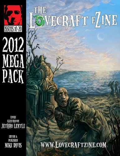 Lovecraft eZine Megapack - 2012 - Issues 10 through 20