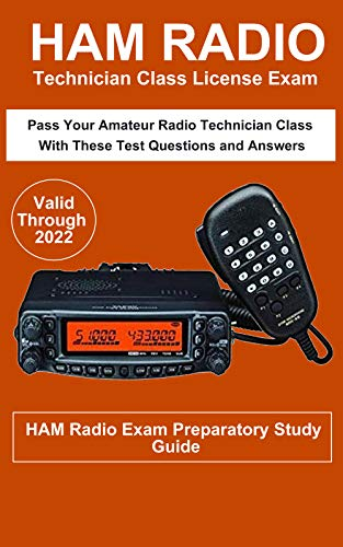 Ham Radio Technician Class License Exam: Pass Your Amateur Radio Technician Class with these test questions and answers Reader