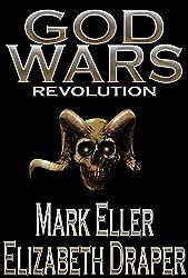 Revolution: Book Three of the God Wars trilogy - A Dark Fantasy