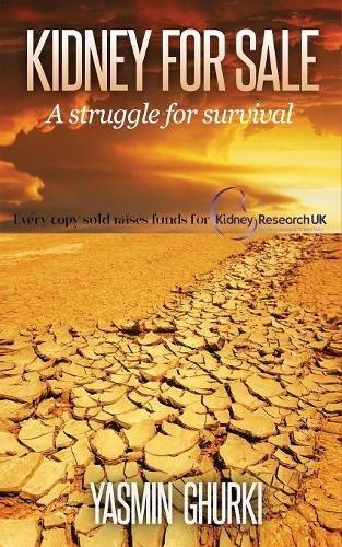 Kidney for Sale: A Struggle for Survival [Ghurki, Yasmin] (Tapa Blanda)