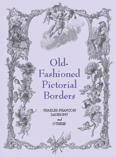 Old-Fashioned Pictorial Borders (Dover Pictorial Archive Series)