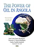 img - for Power of Oil in Angola (African Political, Economic, and Security Issues) book / textbook / text book