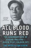 All Blood Runs Red: The Legendary Life of Eugene