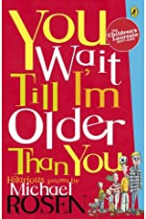 You Wait Till I'm Older Than You! (Puffin Poetry) Kindle Edition