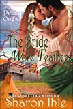 The Bride Wore Feathers (The Proud Ones, Book 1)