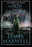 img - for The Path of the Storm (The Evermen Saga) book / textbook / text book