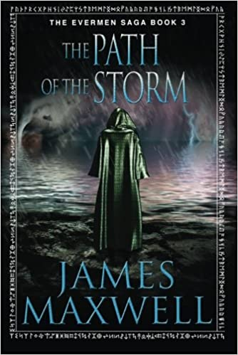 The Path of the Storm (The Evermen Saga)