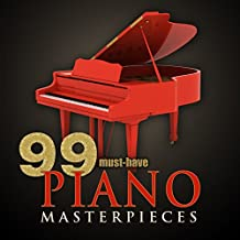 99 Must-Have Piano Masterpieces