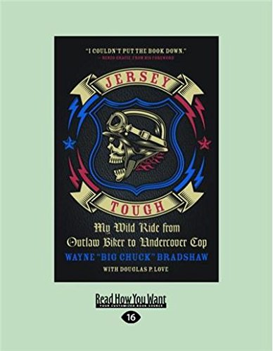 - Jersey Tough: My Wild Ride from Outlaw Biker to Undercover Cop (Large Print 16pt)