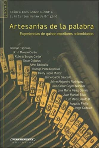 Artesanias De La Palabra Blanca Ines Gomez Buendia Luis Carlos