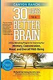 Canyon Ranch 30 Days to a Better Brain, Richard Carmona, 1451643810