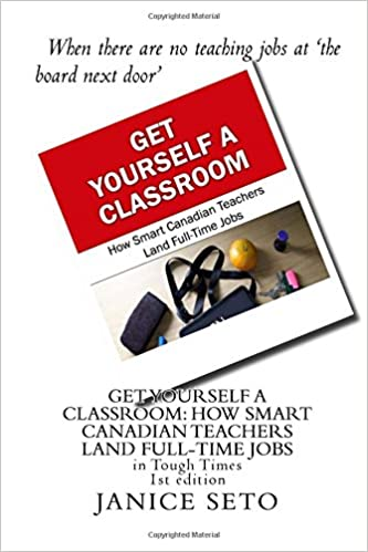 Get Yourself a Classroom: How Smart Canadian Teachers Land