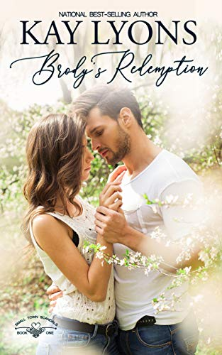 Brody's Redemption (Small Town Scandals Book 1) by [Lyons, Kay]