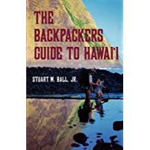 Ball: The Backpackers Guide to Hi