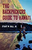 The Backpackers Guide to Hawai i