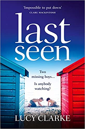 Last Seen: A Gripping Psychological Thriller, Full of