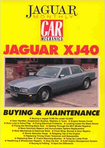 Jaguar XJ40: Buying and Maintenance (Car Mechanics)