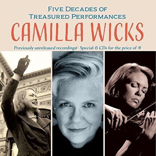 Camilla Wicks in Concert - Five Decades of Treasured Performances [Box Set]