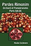 Pardes Rimonim, Orchard of Pomegranates - Vol.3, Parts 8: 6-26