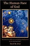 The Human Face of God, David R. Cruz, 1414107110