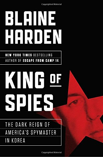 King of Spies: The Dark Reign of America