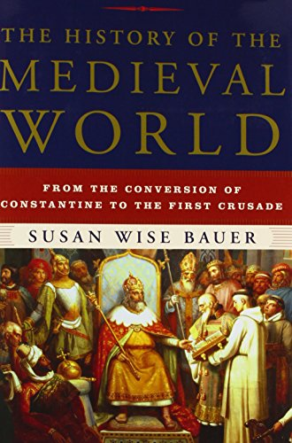 The History of the Medieval World: From the Conversion of Constantine to the First Crusade (The Middle Of The World compare prices)