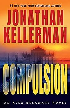 Compulsion: An Alex Delaware Novel by [Kellerman, Jonathan]