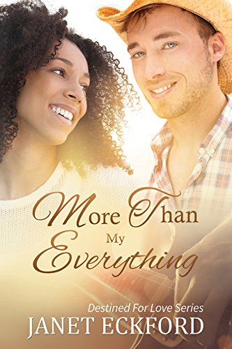 More Than My Everything (Destined For Love Book 2)