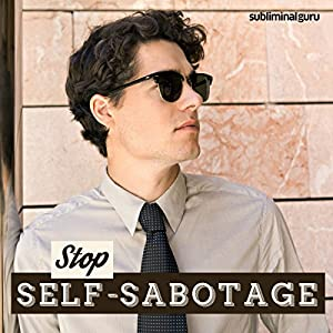 Stop Self-Sabotage Speech