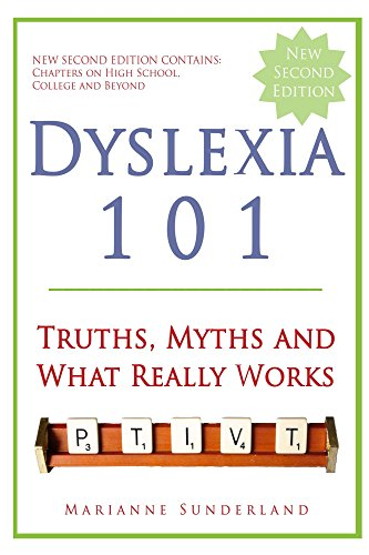 Dyslexia Is Very Treatable So Why Arent >> Amazon Com Dyslexia 101 Truths Myths And What Really Works Ebook