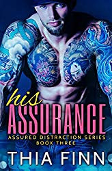 His Assurance (Assured Distraction Book 3)