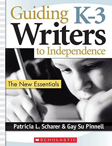 Download Guiding K–3 Writers to Independence: The New Essentials pdf epub