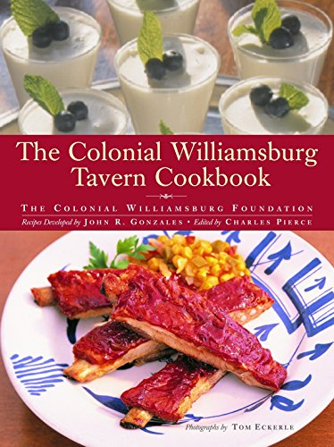 - The Colonial Williamsburg Tavern Cookbook
