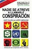 img - for Nadie Se Atreve A Llamarle Conspiracion - None Dare Call It Conspiracy: Spanish Edition book / textbook / text book