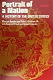 img - for Portrait of a Nation: A History of the United States book / textbook / text book