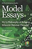 Model Essays for OCR GCE Religious Studies: H573 Philosophy of Religion, Ethics & Christian Thought