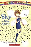 Sky: The Blue Fairy (Rainbow Magic: The Rainbow Fairies, No. 5)