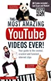 The Most Amazing YouTube Videos Ever!, Adrian Besley, 1853759082