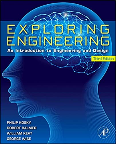 Exploring engineering third edition an introduction to engineering exploring engineering third edition an introduction to engineering and design 3rd edition fandeluxe Images