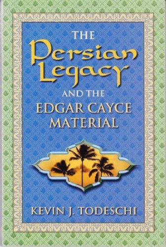 Download The Persian Legacy and the Edgar Cayce Material pdf